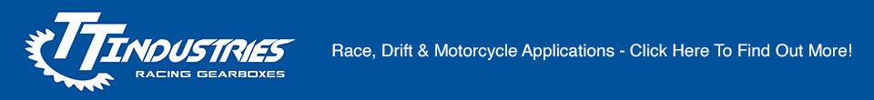 TTi Racing Gearboxes - Race, Drift & Motorcycle Applications Available!